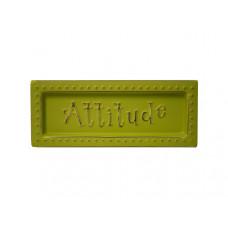 Attitude Mini Metal Sign Magnet