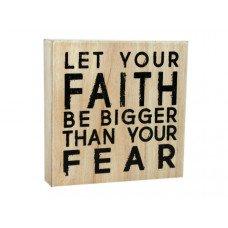 Faith & Fear Wood Art - 6'' x 6''